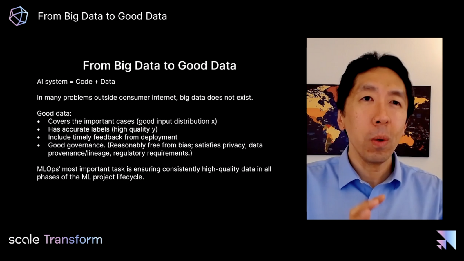 Andrew Ng on the importance of going from big data to good data (not all companies have access to big data)