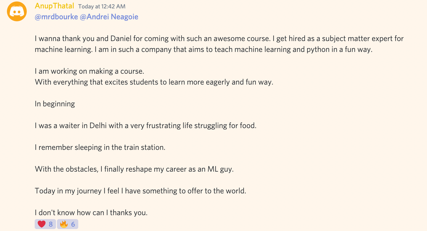 Anup's message on Discord detailing going from waiter to sleeping in a train station to working for a machine learning company.